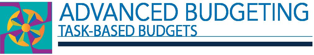 Advanced Budgeting Task-Based Budgets